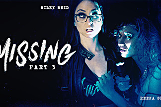 Riley Reid & Reena Sky in Missing: Part Three - GirlsWay